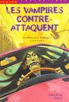 Livres - Zelna and co t.2 ; les vampires contre-attaquent