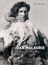 Jean Malaurie - Un Homme Singulier