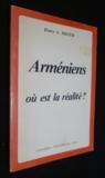 Les Arméniens. où est la réalité ?