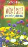 Livres - Votre beaut par les plantes