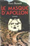 Le Masque d'Apollon. roman
