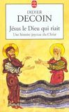 Livres - Jesus Le Dieu Qui Riait