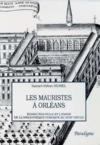 Les mauristes à Orléans ; bonne-nouvelle et l'essor de la bibliothèque publique au XVIII siècle