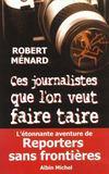 Ces Journalistes Que L'On Veut Faire Taire