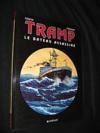 TRAMP T.3 ; tramp t.3 ; le bateau assassine