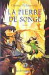 La Pierre De Songe