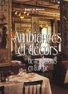 Ambiances Et Decors De Restaurants En Europe
