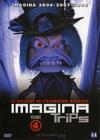 DVD &amp; Blu-ray - Imagina Trips - Vol. 4 - Best Of Imagina 2006/2007/2008