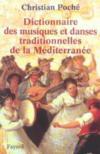 Dictionnaire des musiques et danses traditionnelles de la mediterranee