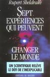 Sept experiences qui peuvent changer le monde