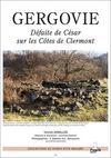Gergovie ; Defaite De Cesar Sur Les Cotes De Clermont