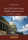 Les USA face à une double gouvernance ; de Nixon à Reagan