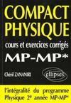 Compact Physique Cours Et Exercices Corriges Mp-Mp* L'Integralite Du Programme 2e Annee