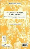 Les années folles à São Paulo ; hommes et femmes au temps de l'explosion urbaine 1920-1929