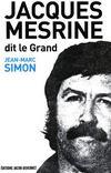 Jacques Mesrine t.1 ; 1936-1973
