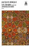 Livres - Les arabes ; Andalousies
