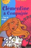 Livres - Clementine et compagnie t.1 ; star en danger