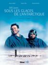 365 jours sous les glaces de l'Antarctique