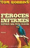 Livres - Feroces Infirmes Retour Des Pays Chauds