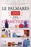 Le palmarès 2009 des cosmétiques