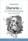 Darwin et le christianisme ; vrais et faux débats