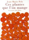 Livres - Ces Plantes Que L'On Mange
