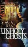 Livres - Unholy Ghosts