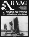 Ar Vag N.3 ; Voiles Au Travail En Bretagne Atlantique