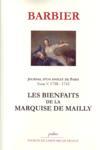 Journal d'un avocat de Paris t.5 (1738-1742) ; les bienfaits de la marquise de Mailly