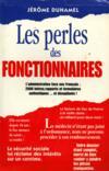 Les perles des fonctionnaires : L'administration face aux Français