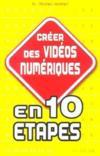Creer Des Videos Numeriques