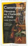 Livres - Memoires Sur Charles Viii Et L'Italie ; Livres Vii Et Viii