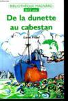 De La Dunette Au Cabestan