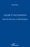 Culture et inculturation ; approche théorique et méthodologique