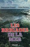 Les Brigades De La Mer