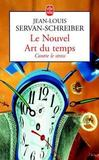 Livres - Le nouvel art du temps ; contre le temps