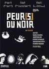 DVD &amp; Blu-ray - Peur(S) Du Noir