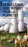 Le nucléaire, une solution pour la planète ?