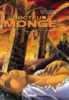 Livres - Docteur monge t.2 ; la chapelle blanche