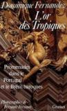 Livres - L'Or Des Tropiques