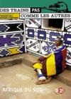 DVD &amp; Blu-ray - Des Trains Pas Comme Les Autres - L'Afrique Du Sud