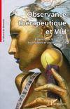 Observance thérapeutique et VIH ; enquête sur les facteurs biologiques et psychosociaux
