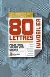 Les modèles du propriétaire immobilier ; 80 lettres pour faire valoir vos droits