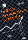 Le guide des indicateur de marché ; une introduction au market timing