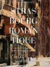 Strasbourg romantique au siècle des peintres et des écrivains voyageurs