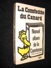 Le Nouvel album de la Comtesse -Contrepets parus dans Le Canard enchaîné de mars 1967 à juin 1979, suivis de leurs solutions figurées.