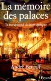 La Memoire Des Palaces