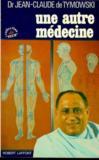 Une Autre Medecine.