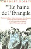 En haine de l'evangile (1943-1945)