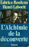 L'Alchimie De La Decouverte